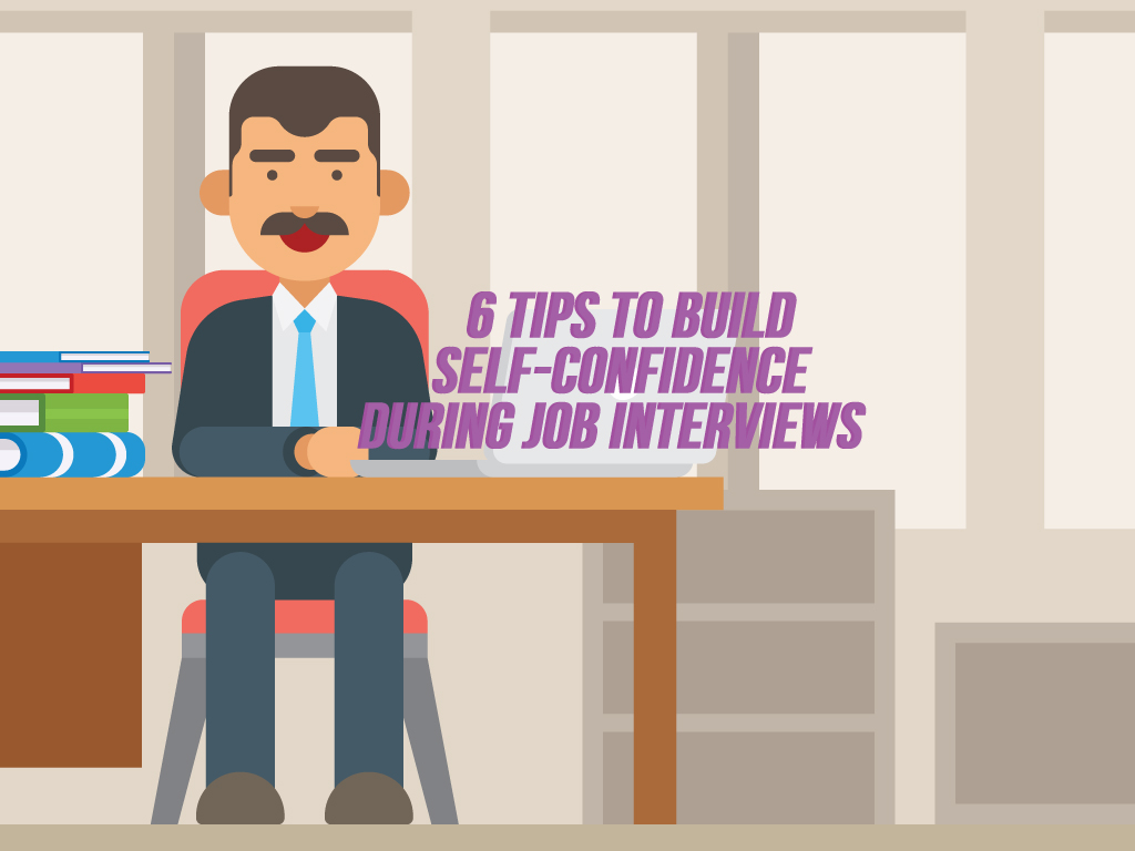 how to build up confidence for an interview